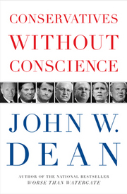 Conservatives without Conscience: An insider views the GOPs ominous politics