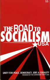 THE ROAD TO SOCIALISM USA, Program of the Communist Party USA