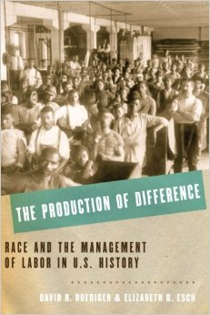 """""""The Production of Difference"""" examines worker division via racism"""