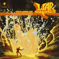 Flaming Lips releases: At War with the Mystics