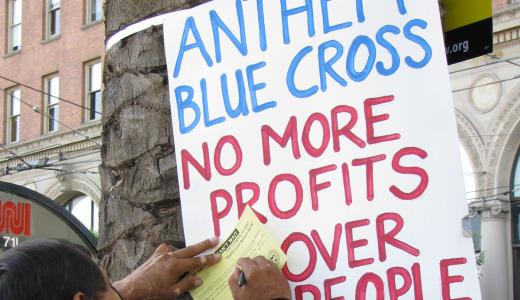 Anthem Blue Cross – poster child for urgency of health reform