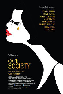 "Blinded by the bright lights of Hollywood and ""Café Society"""