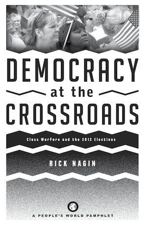 """Democracy at Crossroads: Class Warfare and 2012 Elections"" released"