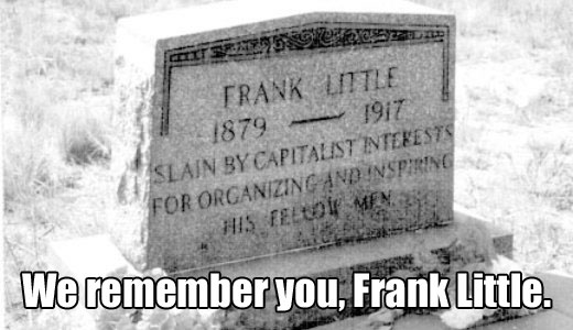 Today in labor history: remembering Frank Little and more
