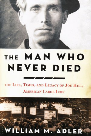 Finding Joe Hill in new biography