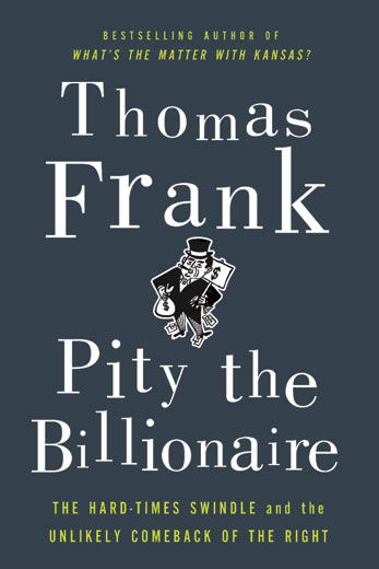 """Pity the Billionaire"" recounts hijacking of public opinion"