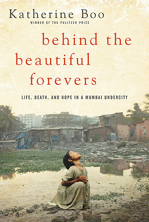 """Behind the Beautiful Forevers"" is a powerful indictment of capitalism"