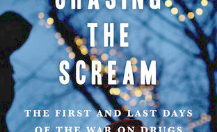 "A book of considerable consequence: ""Chasing the Scream"""