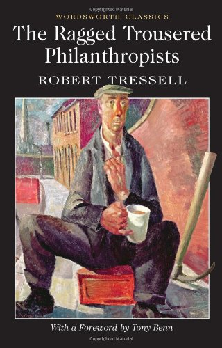 """Ragged-Trousered Philanthropists"": Great socialist novel marks 100th anniversary"