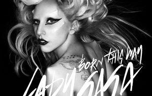 """Born This Way"": Lady Gaga's anthem of acceptance"