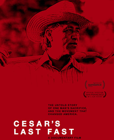 """""""Cesar's Last Fast"""": The last shall be first"""