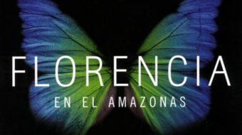 """Heart of lightness: """"Florencia en el Amazonas"""""""