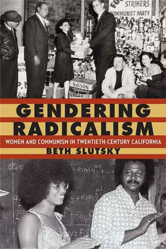 """Gendering Radicalism"" tells important story of women and communism"