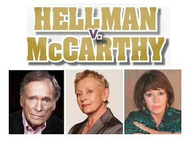 """West Coast premiere of """"Hellman v. McCarthy"""""""