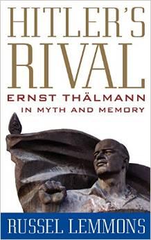 """""""Hitler's Rival"""": Book shines spotlight on Ernst Thalmann"""