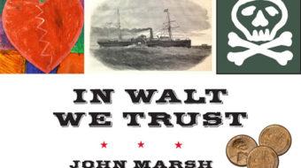 """""""In Walt We Trust"""": Radical new assessment of Walt Whitman"""