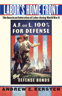 """Labor's Home Front"": the AFL in World War II"