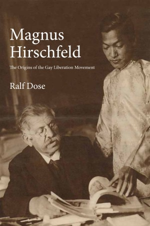 Magnus Hirschfeld: Germany's pioneer fighter for LGBTQ equality