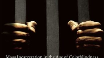 """""""The New Jim Crow"""" is must-read for social justice movement"""