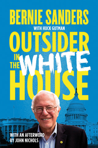 "Reading the backstory on Bernie: ""Outsider in the White House"""