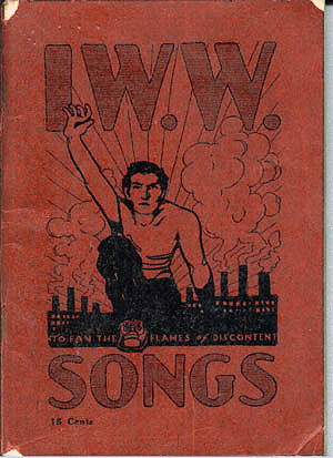 "Today in labor history: IWW's ""Little Red Songbook"" published"