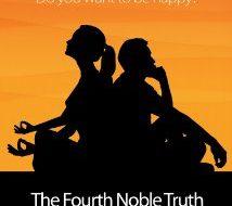 "When Aaron met Rachel: ""The Fourth Noble Truth"""