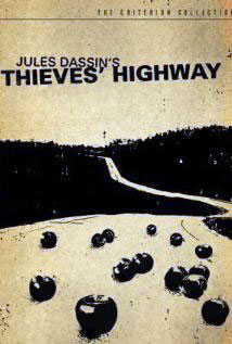 "Movies you might have missed: ""Thieves' Highway"""