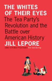 Exploding tea party myths about American history