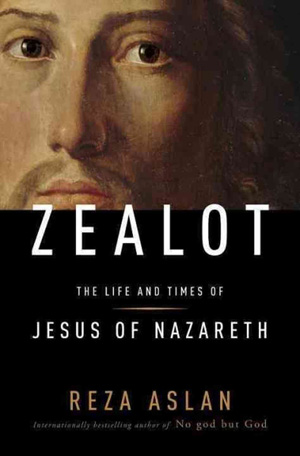 "Reza Aslan's ""Zealot"" exposes Christianity's revolutionary roots"