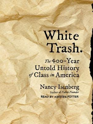 "New book explores the roots of the term ""White trash"""
