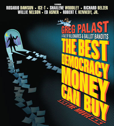 "Greg Palast's ""Best Democracy Money Can Buy"": Billionaires and ballot bandits"
