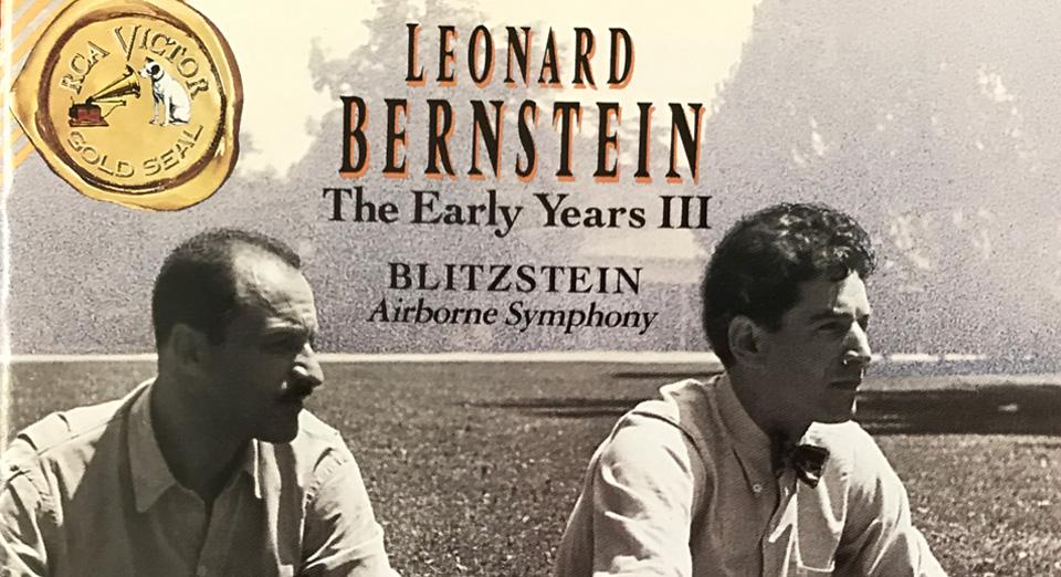 This week in history: Bernstein records Blitzstein's WWII Airborne Symphony
