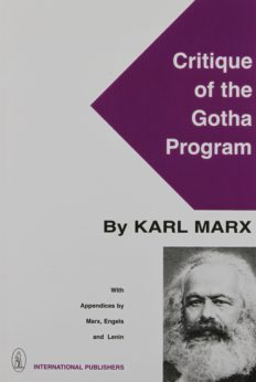 Karl Marx's Critique of the Gotha Program is available from International Publishers.