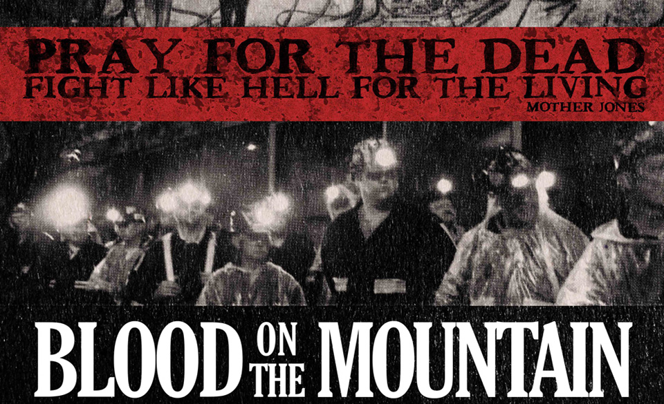 Blood on the Mountain: Blood on coal companies' hands