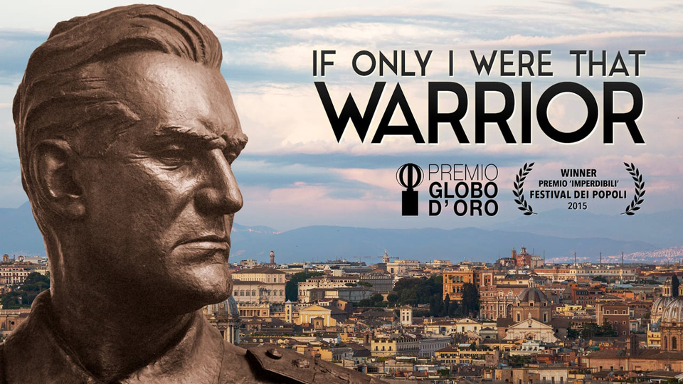 """If Only I Were That Warrior"": Documentary about Italy, Ethiopia, and fascism"
