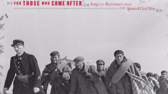 """For Those Who Came After"": Classic Spanish Civil War songs reimagined"
