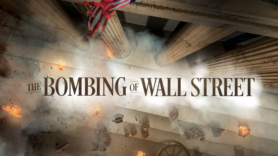 """Bombing Wall Street"": Yesterday and today"