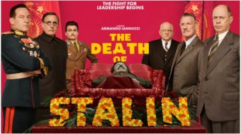 I was curious, so I saw 'The Death of Stalin'