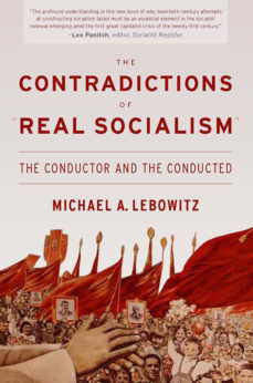 """New Left"" in old age: Lebowitz's 'Contradictions of Real Socialism'  530x800bookcover-229x346"