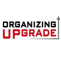 Organizing Upgrade