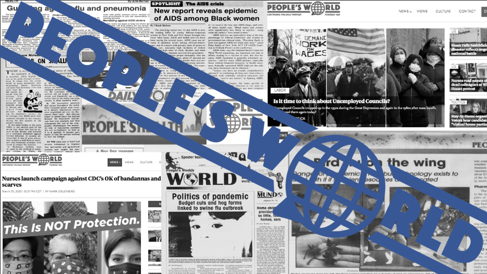 People's World circulation doubles amidst crisis. Can you help keep it going?