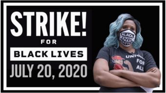 'Strike for Black Lives': Planned July 20 walkout unites BLM and unions