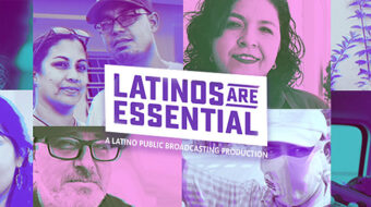 PBS 'Latinos Are Essential': Who does the work and who pays