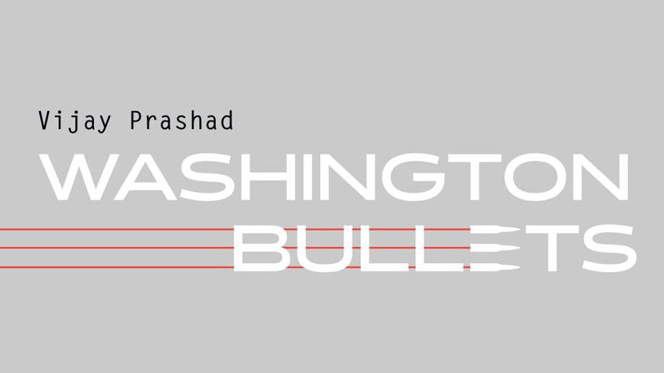 Washington Bullets: A History of the CIA, Coups, and Assassinations
