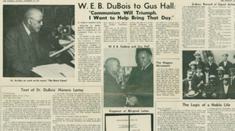 From the People's World archives: W.E.B. DuBois joins the Communist Party